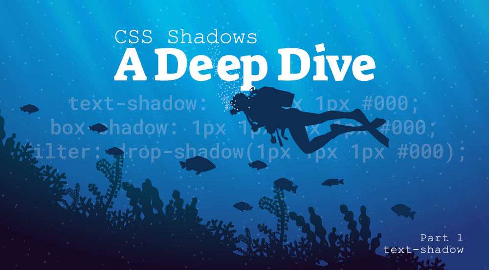 CSS Shadows Part 1: text-shadow