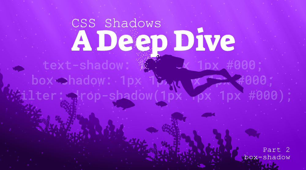 CSS Shadows Part 2: box-shadow