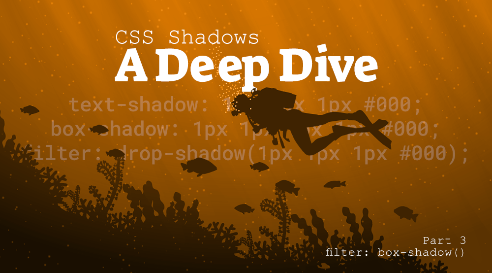 CSS Shadows Part 2: filter function