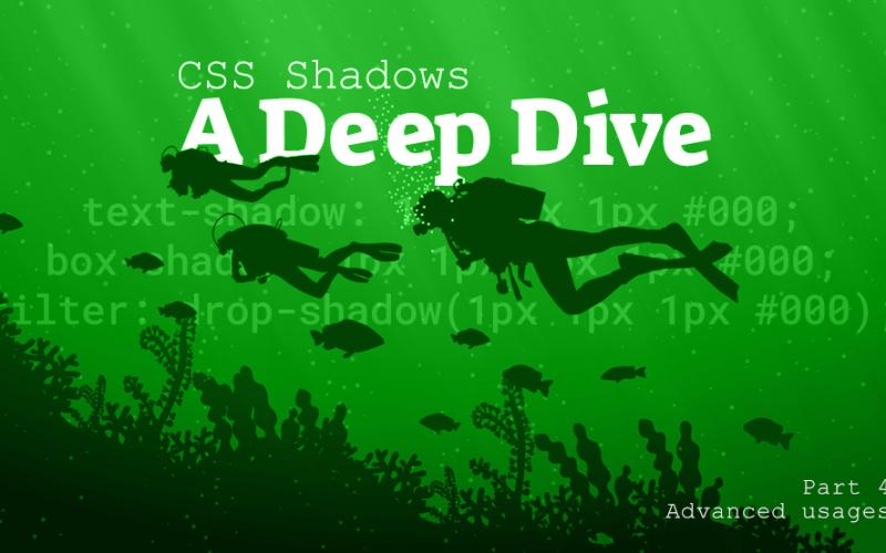 CSS Shadows: A Deep Dive Part 4 – Advanced usages